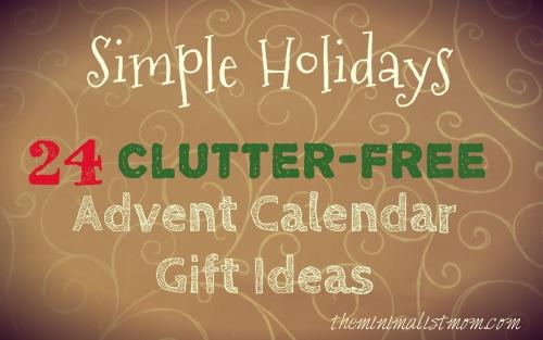 Advent Calendar Gift Ideas : Clutter free advent calendar gift ideas the