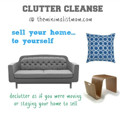 week three sell your home to yourself the minimalist mom. Black Bedroom Furniture Sets. Home Design Ideas