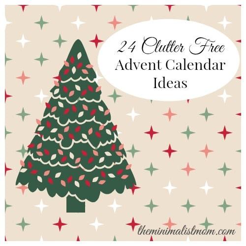 Minimalist Advent Calendar : Clutter free advent calendar ideas the minimalist mom