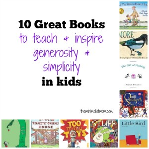 10 Great Books to Teach & Inspire Simplicity in Kids